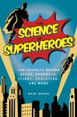 The Science of Superheroes (eBook, ePUB)