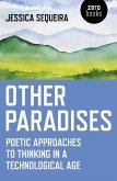 Other Paradises (eBook, ePUB)