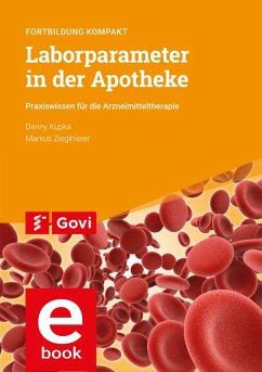 Laborparameter in der Apotheke (eBook, PDF) - Kupka, Danny; Zieglmeier, Markus