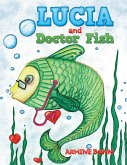 Lucia and Doctor Fish (eBook, ePUB)