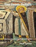 The Death Defiers: Melchizedek, Enoch, Elijah and Jesus (eBook, ePUB)
