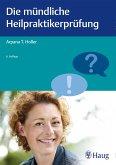 Die mündliche Heilpraktikerprüfung (eBook, PDF)
