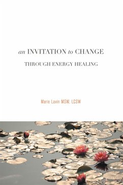 An Invitation to Change (eBook, ePUB) - Lavin MSW LCSW, Marie