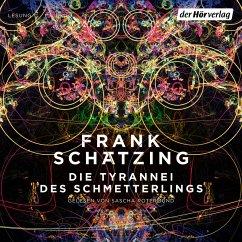 Die Tyrannei des Schmetterlings (MP3-Download) - Schätzing, Frank