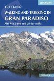 Walking and Trekking in the Gran Paradiso (eBook, ePUB)