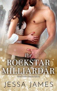Rock Me - Deutsche (Bad Boy Billionaires, #2) (...