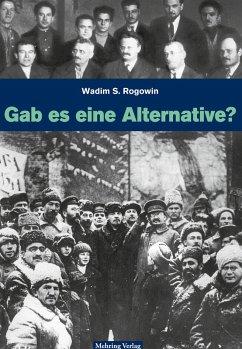 Gab es eine Alternative zum Stalinismus? (eBook, PDF) - Rogowin, Wadim S