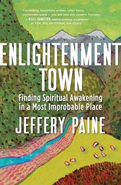 Enlightenment Town (eBook, ePUB) - Paine, Jeffery