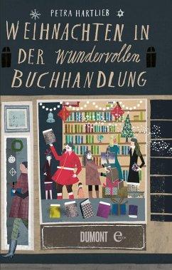 Weihnachten in der wundervollen Buchhandlung (eBook, ePUB) - Hartlieb, Petra