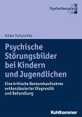 Psychische Störungsbilder bei Kindern und Jugendlichen