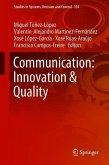 Communication: Innovation & Quality