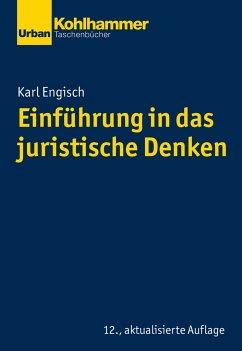 Einführung in das juristische Denken - Engisch, Karl