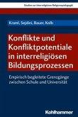 Konflikte und Konfliktpotentiale in interreligiösen Bildungsprozessen