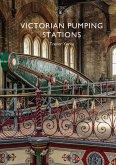 Victorian Pumping Stations (eBook, ePUB)
