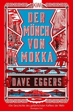 Der Mönch von Mokka (eBook, ePUB) - Eggers, Dave