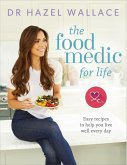 The Food Medic for Life (eBook, ePUB)