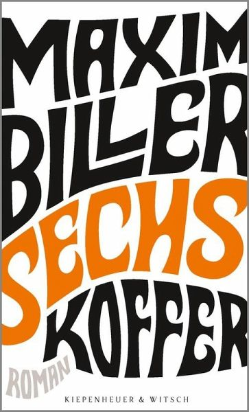 Sechs Koffer (eBook, ePUB) - Biller, Maxim
