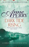 Dark Tide Rising (William Monk Mystery, Book 24) (eBook, ePUB)
