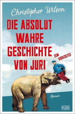 Guten Morgen, Genosse Elefant (eBook, ePUB) - Wilson, Christopher