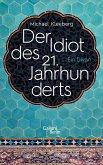 Der Idiot des 21. Jahrhunderts (eBook, ePUB)
