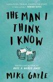 The Man I Think I Know (eBook, ePUB)