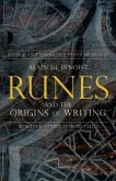 Runes and the Origins of Writing (eBook, ePUB)