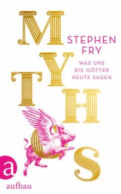 Mythos / Mythos-Trilogie Bd.1 - Fry, Stephen