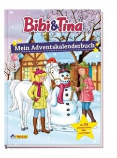 Bibi und Tina: Mein Adventskalenderbuch