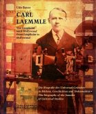 Carl Laemmle - Von Laupheim nach Hollywood /Carl Laemmle - From Laupheim to Hollywood