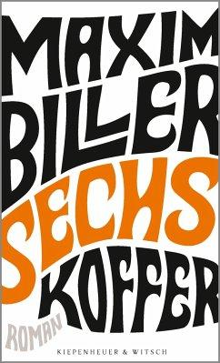 Sechs Koffer - Biller, Maxim
