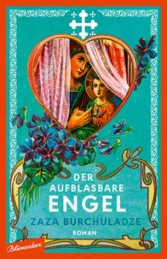 Der aufblasbare Engel - Burchuladze, Zaza