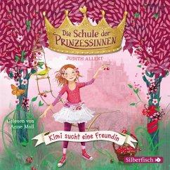 Kimi sucht eine Freundin / Die Schule der Prinzessinnen Bd.1 (1 Audio-CD) - Allert, Judith
