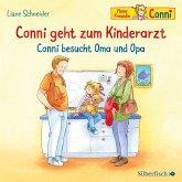 Conni geht zum Kinderarzt / Conni besucht Oma und Opa, 1 Audio-CD