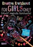 For Girls Only: Set mit 10 Kratzbildern, Anleitungsbuch und Holzstift / Kreative Kratzkunst Bd.9