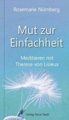 Mut zur Einfachheit - Nürnberg, Rosemarie