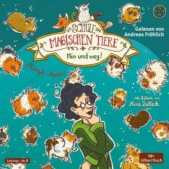 Hin und weg! / Die Schule der magischen Tiere Bd.10 (2 Audio-CDs) - Auer, Margit