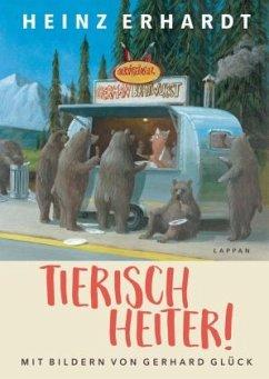 Tierisch heiter! - Erhardt, Heinz