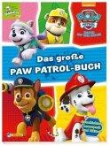 PAW Patrol: Das große PAW-Patrol-Buch