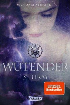 Wütender Sturm / Die Farben des Blutes Bd.4 - Aveyard, Victoria