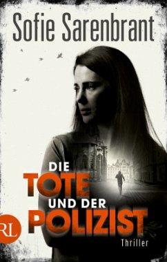 Die Tote und der Polizist / Emma Sköld Bd.3 - Sarenbrant, Sofie