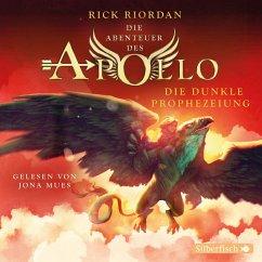 Die dunkle Prophezeiung / Die Abenteuer des Apollo Bd.2 (5 Audio-CDs) - Riordan, Rick