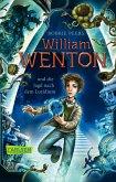 William Wenton und die Jagd nach dem Luridium / William Wenton Bd.1