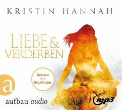 Liebe und Verderben, 4 MP3-CDs - Hannah, Kristin