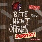 Durstig! / Bitte nicht öffnen Bd.3 (2 Audio-CDs)