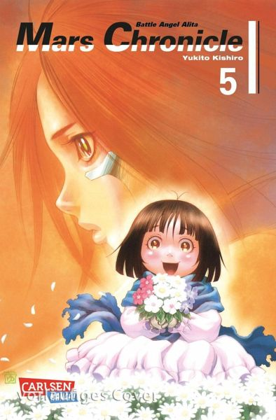 Buch-Reihe Battle Angel Alita - Mars Chronicle