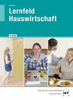 Lernfeld Hauswirtschaft - Schlieper, Cornelia A.