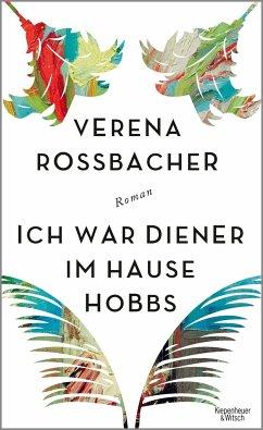 Ich war Diener im Hause Hobbs - Roßbacher, Verena