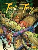 Die Schule der Trolle / Troll von Troy Bd.22