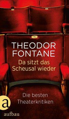 Da sitzt das Scheusal wieder - Fontane, Theodor