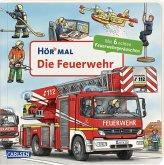 Die Feuerwehr / Hör mal Bd.33